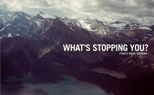 What is Holding you back !